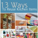13 Ways to Reuse Kitchen Items