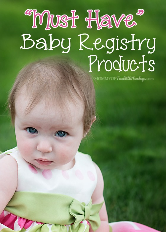 Must Have Products for your Baby Registry #PlanningForBaby