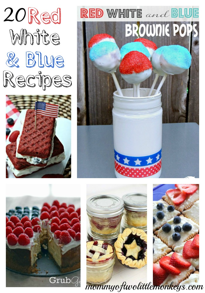 20 Red White and Blue Recipes for Memorial Day and 4th of July!