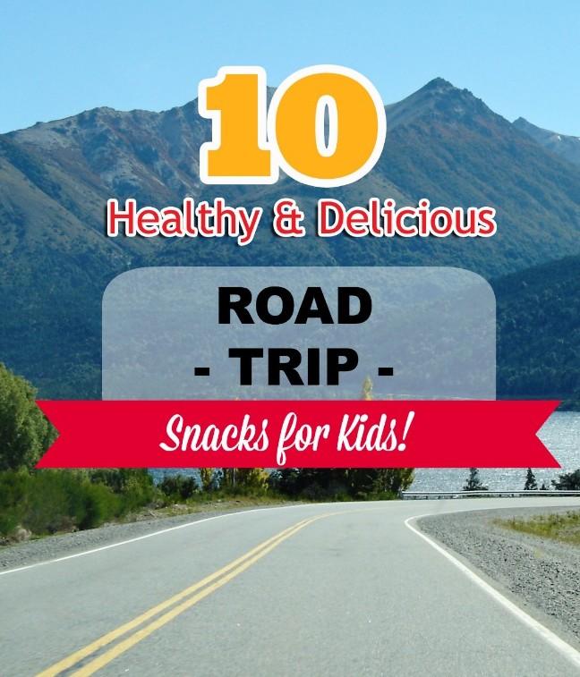 10 Healthy & Delicious Road Trip Snacks