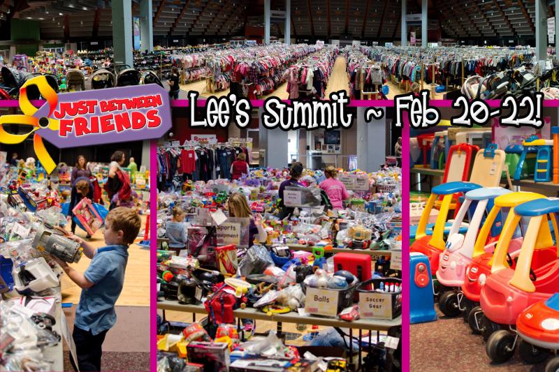 Just Between Friends Lees Summit Sales Event Feb 20-22