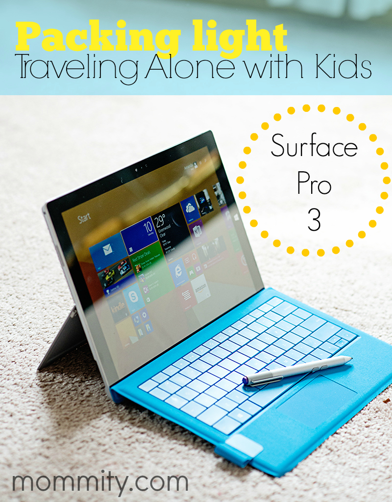 Skip the Computer! Pack Light with the Surface Pro 3 while traveling alone with kids