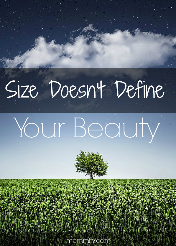 Size Doesn't Define Your Beauty - Inspirational Quote
