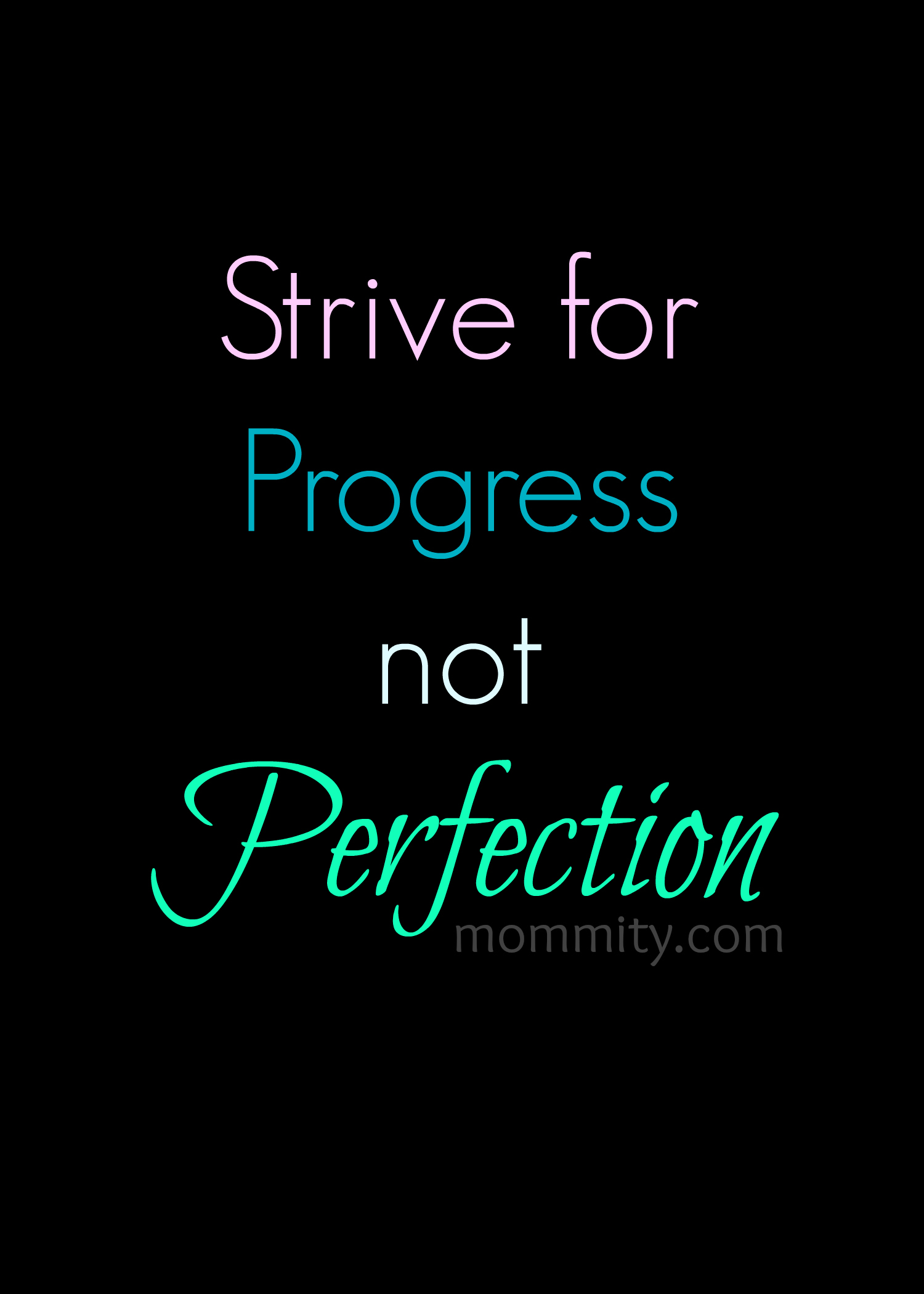 Strive for Progress not Perfection - Fitness Motivation Quotes