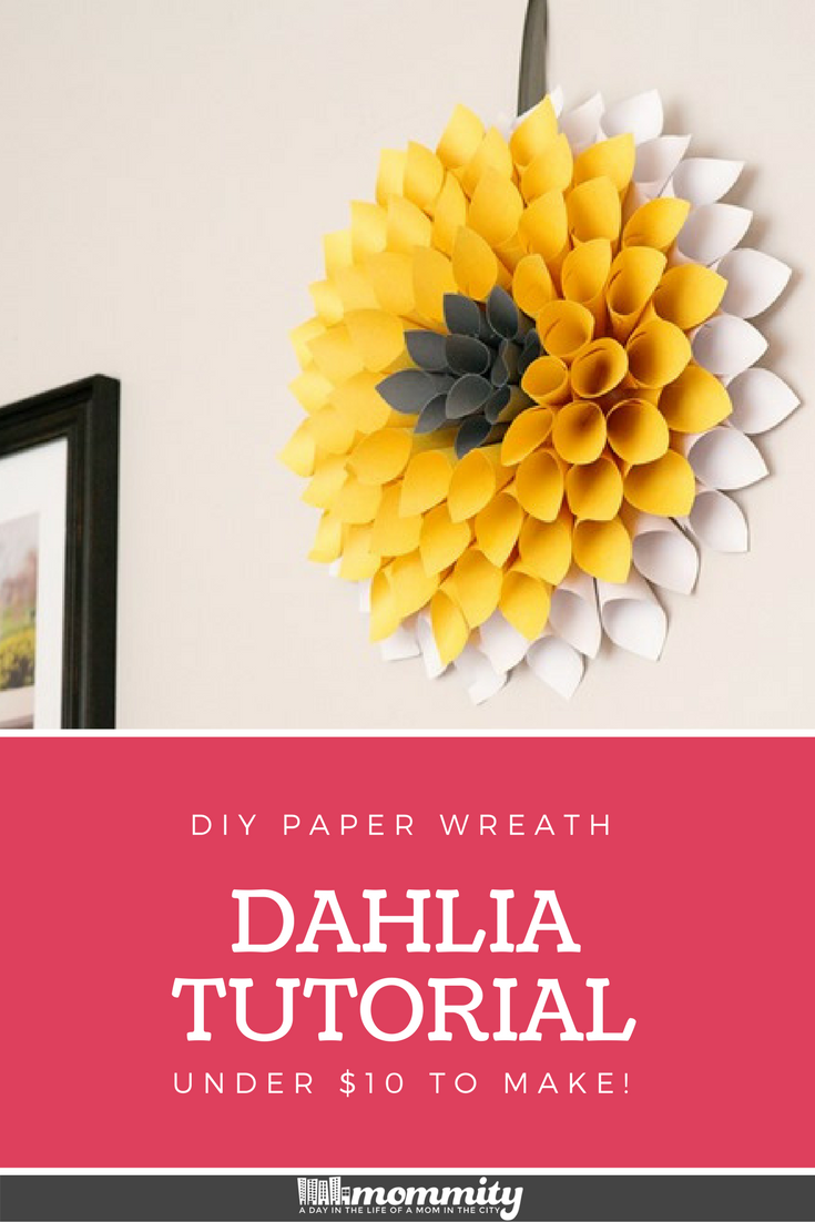 How To Make A Paper Wreath Dahlia Inspired Under 10 To Make