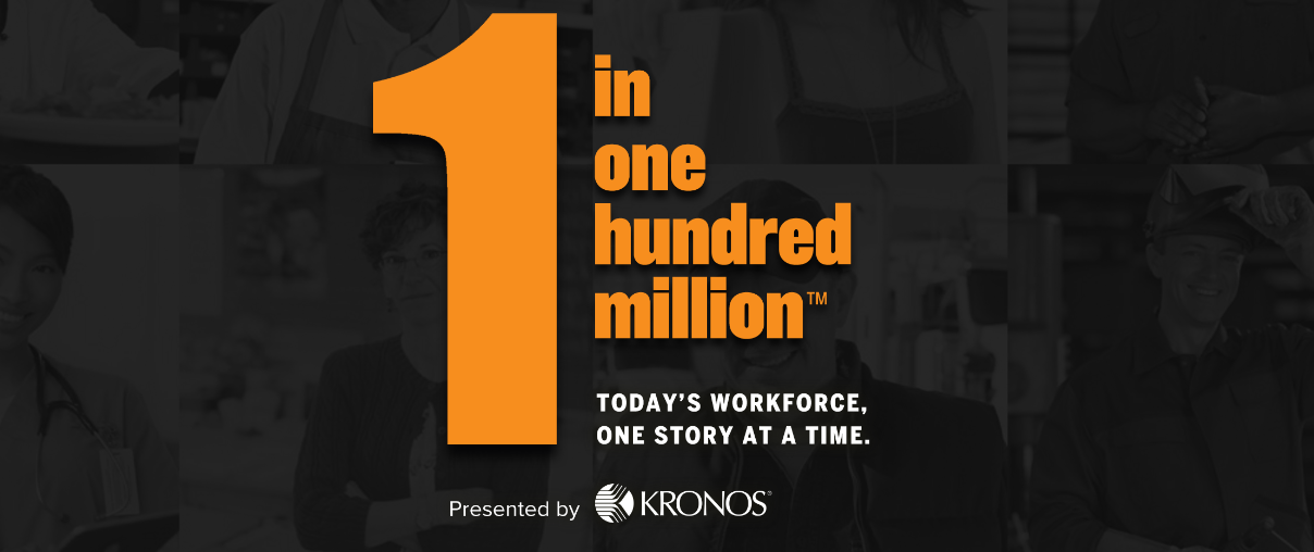 Kronos 1 in One Hundred Million - Celebrating Workers That We Rely On