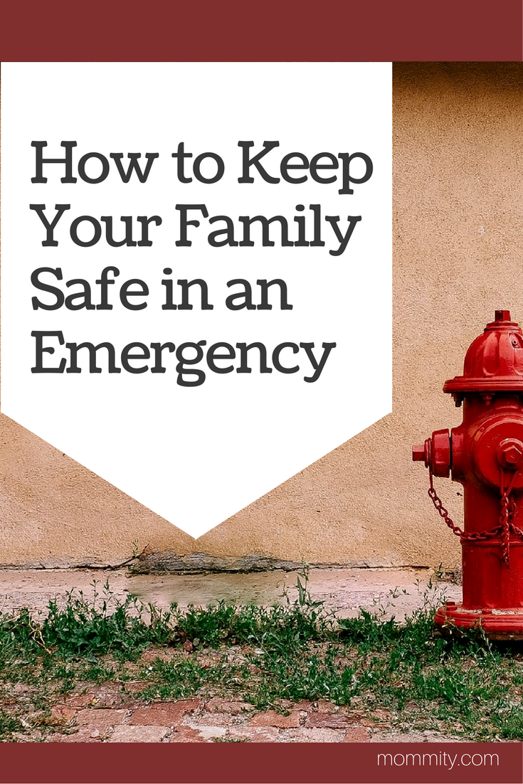 How To Keep Your Family Safe During an Emergency