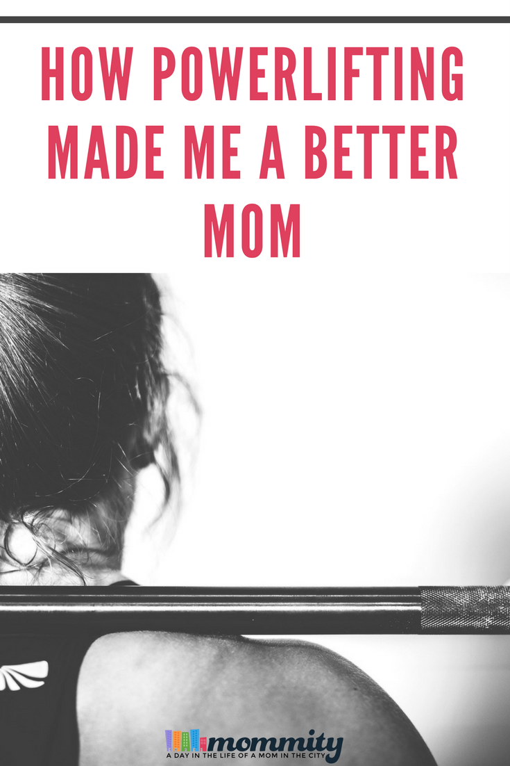 Are you a mom and a women powerlifter? With each powerlifting workout, from the first day, it's making you a better mom and here's how.